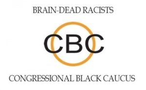 Brain-Dead CBC Democrats Sponsor Resolution Blaming 'Racial Bias' For Trayvon Shooting