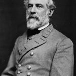 Robert E. Lee was a Democrat and General of the Confederate Army