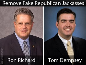 True Conservatives Need to Remove Fake Republican Jackasses Tom Dempsey & Ron Richard ASAP