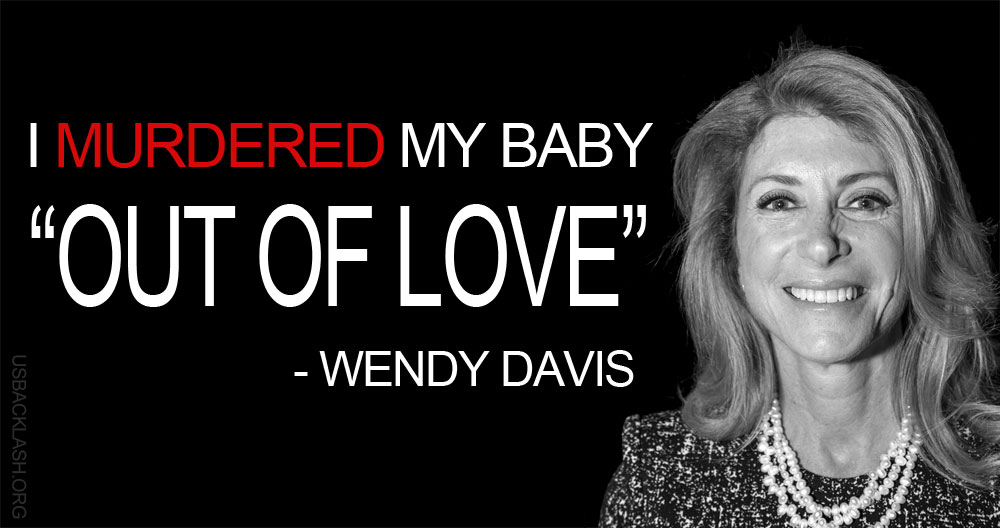 Image result for baby killer wendy davis