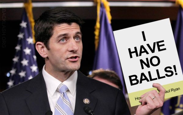 Paul Ryan: I Don't Know Who Stole My Balls But I'm a Worthless Pussy - Ryan Doesn't Know If VA Secretary Should Resign