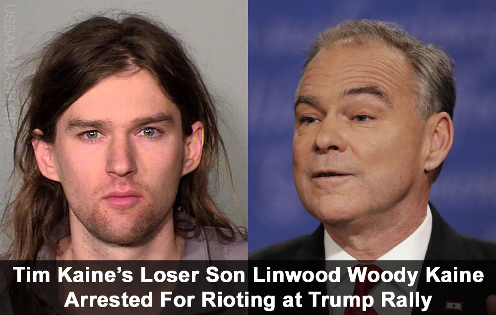 Tim Kaine's Son Linwood Arrested Rioting & Resisting Arrest At Rally Supporting President Donald Trump