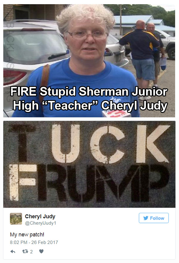 "FIRE CHERYL JUDY! - Sherman Jr High Protecting Brainless Trump Derangement Syndrome Afflicted Junior High ""Teacher"""