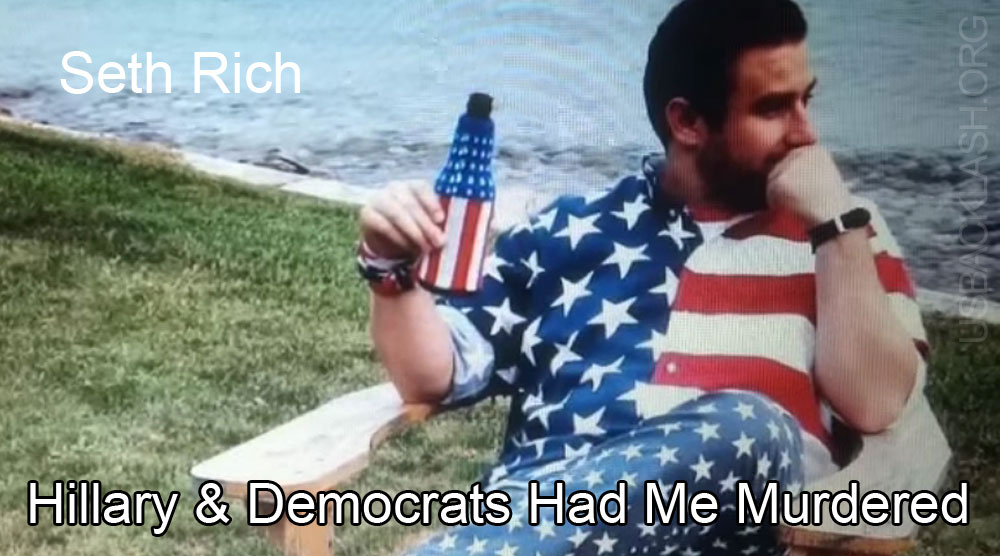 Democrats Murdered Wikileaks Whistleblower Seth Rich Four Days After Joining Clinton's Team