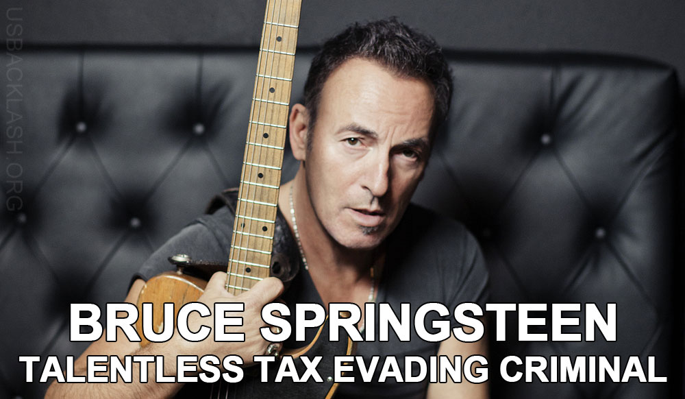 Overrated Talentless Tax-Evading Loser Bruce Springsteen Admits To Not Paying Taxes for Years