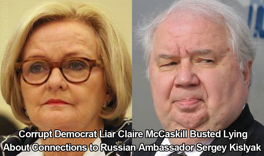 Corrupt Democratic Sen. Claire McCaskill Busted Lying About Connections to Russian Ambassador