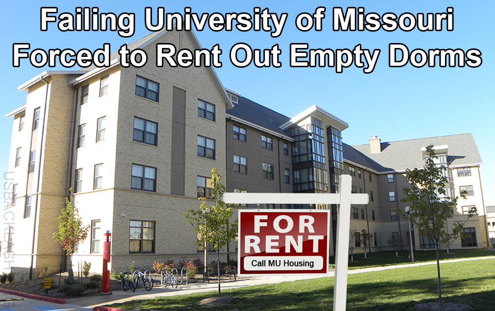 University of Missouri Forced to Rent Out Empty Dorms To Fund Failing Shit-Hole School