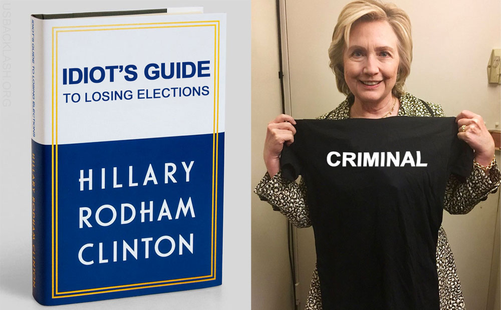 "Democrat Criminal Hillary Clinton's New Book ""What Happened"" Relentlessly & Hilariously Savaged Online"