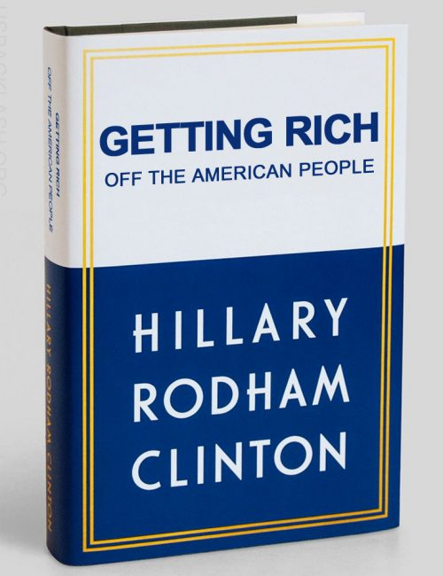 Hillary-Clinton-Book-Spoof-Getting-Rich-Off-American-People