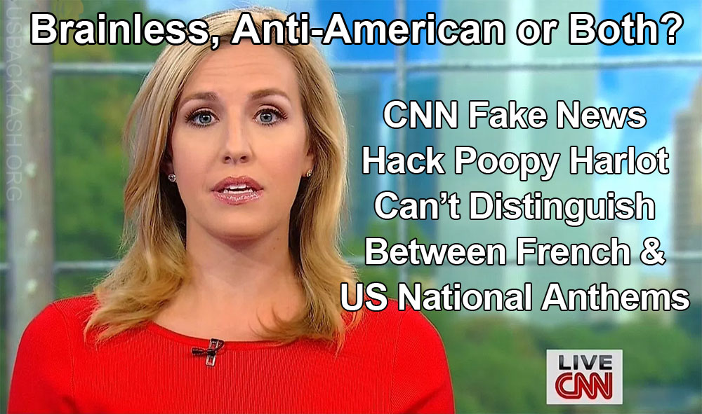 Typical Brainless CNN Fake News Reporter Poppy Harlow Doesn't Recognize US National Anthem