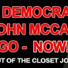 Closet Democrat Pussy John McCain Casts Deciding Vote to Continue Obamacare