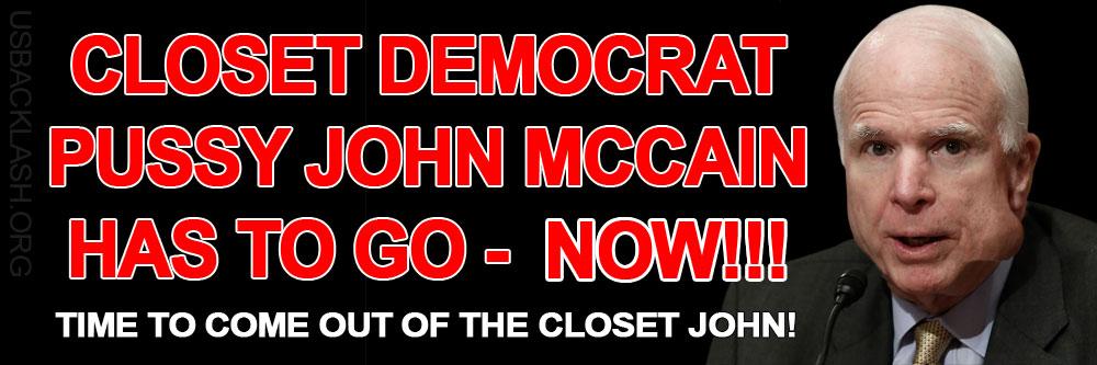 Closet Democrat Pussy John McCain Casts Deciding Vote to Continue Obamacare