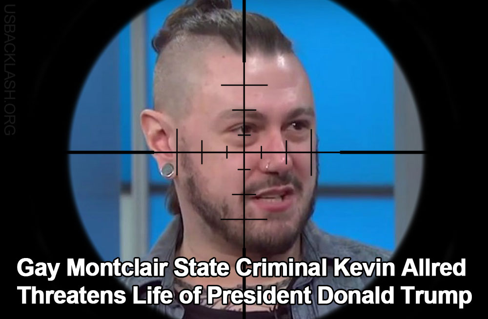 Stupid Gay Piece of Shit Montclair State University Employee Criminal Kevin Allred Threatens Life of President Donald Trump
