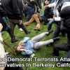 violent-democrat-antifa-terrorists-attack-conservatives-berkeley-california