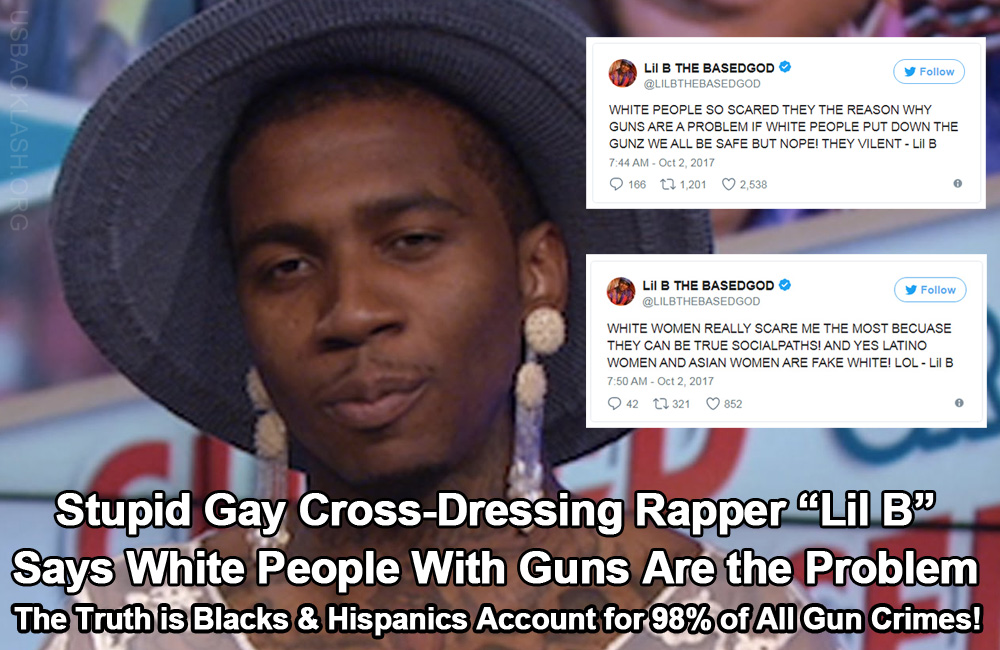 Stupid Gay Cross-Dressing Rapper 'Lil B' Laughably Says White People With Guns Are the Problem