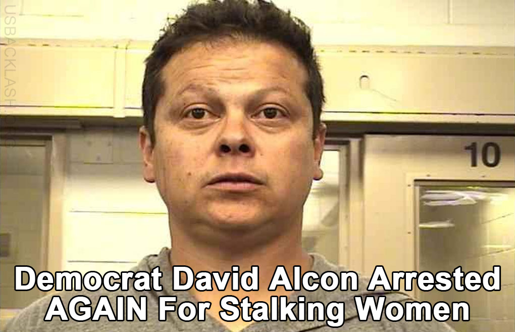 Democrat New Mexico Congressional Candidate David Alcon Arrested AGAIN for Felony Stalking of Women