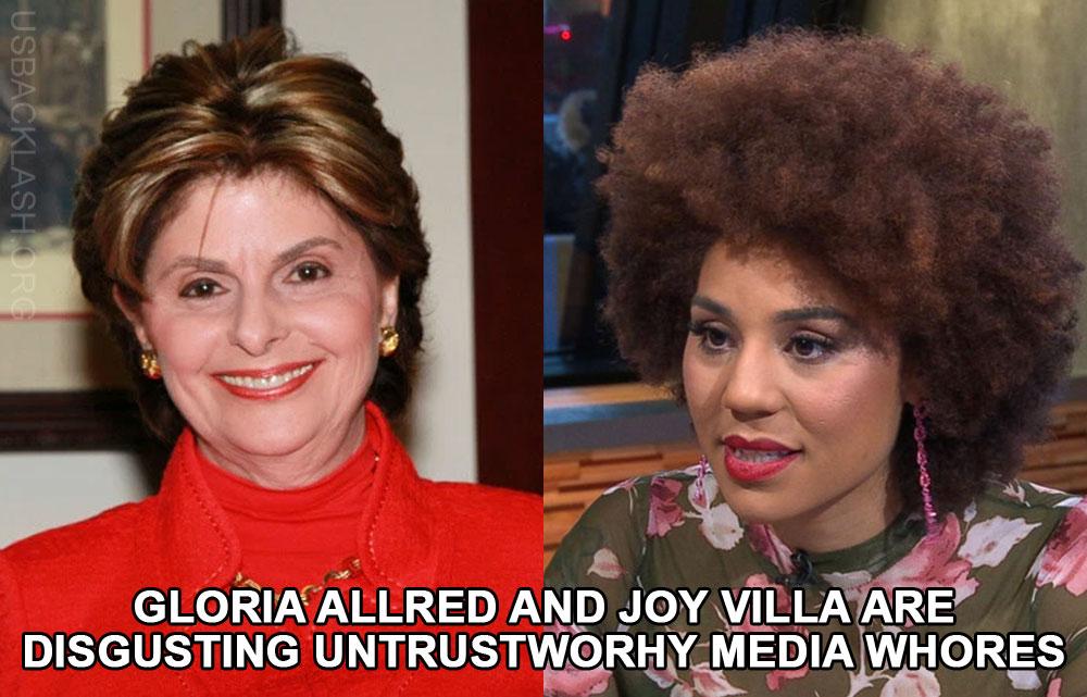 Desperate Skank Liar Hypocrite Joy Villa Teams Up With Disgusting Media Whore Liar Gloria Allred