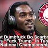 "Stupid & Racist Alabama Football Player Bo Scarbrough Yells ""Fuck Trump"" Before National Championship Football Game –  Denies"