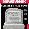 Corrupt Alt-Left Newsweek May Be All But Dead – Committed Suicide By Pushing Democrat Fake News & Lies