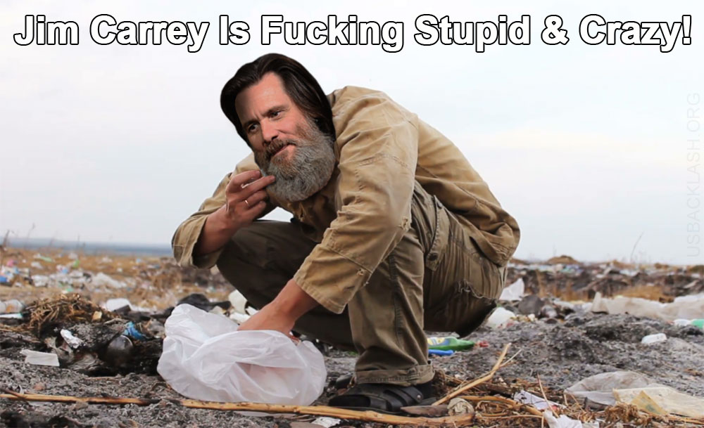 Washed Up Mentally Ill Loser Jim Carrey Has Completely Destroyed Own Career With Idiotic Attacks
