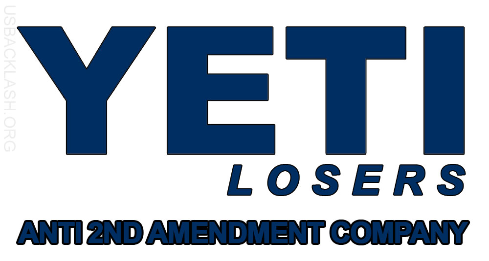 Boycott of Anti-2nd Amendment Yeti Cooler Company Quickly Expands - Yeti Company Cowardly Back-Peddles