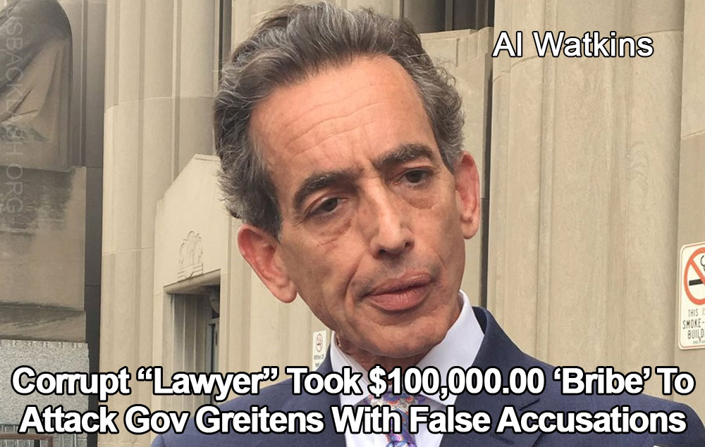 "Corrupt Weasel ""Attorney"" for Gov Greitens' Political False Accuser Received $100,000.00 Bribe Ahead of Railroading /Smear Effort"